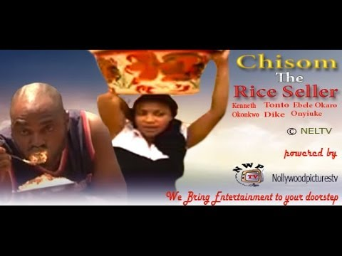AFRICAN MOVIE- CHISOM THE RICE SELLER