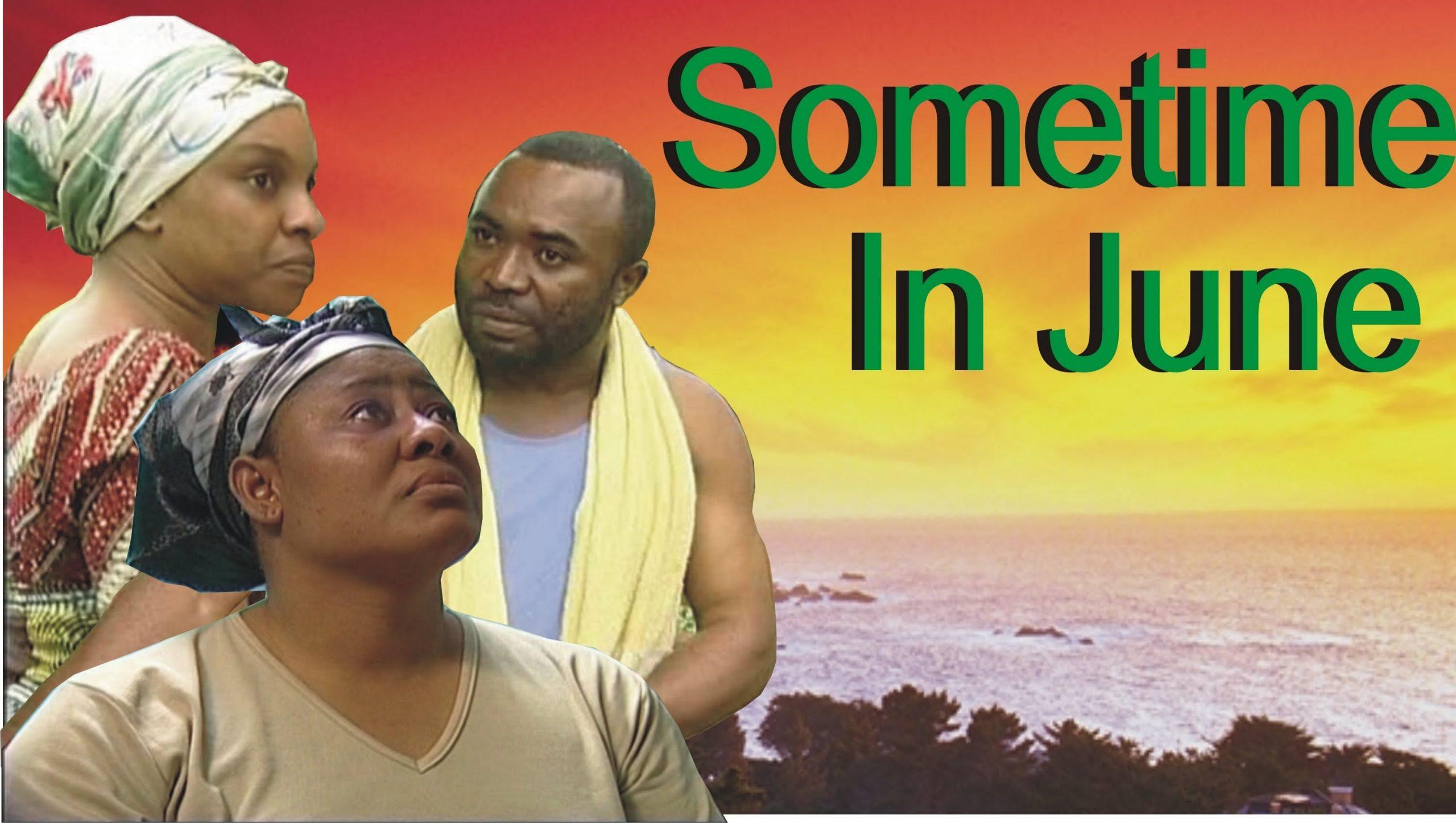 AFRICAN MOVIE SOMETIME IN JUNE